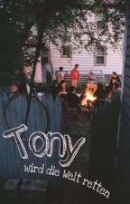 Tony wird die Welt retten  von tote_kerzen