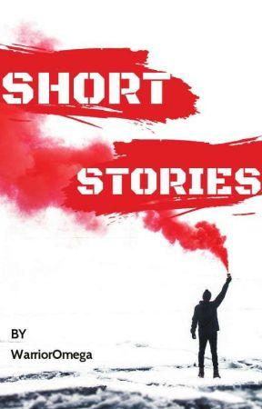 Short Stories by WarriorOmega
