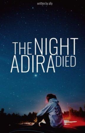 The Night Adira Died by iridescentstardust