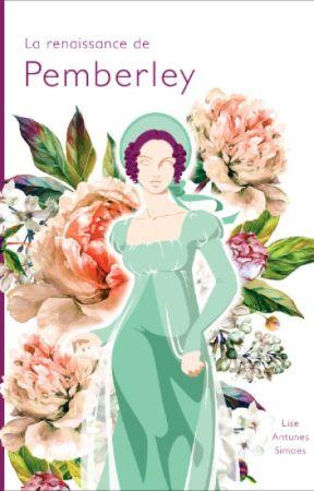 La renaissance de Pemberley (roman) by LiseAntunesSimoes