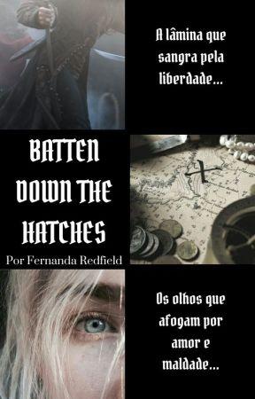 Batten Down The Hatches [FLEURMIONE] by FernandaRedfield