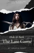 Hide and Seek 3: Emily's Last Game by Ms_Horrendous
