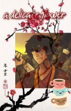 A Delicate Flower - Zuko x Male!Reader by goldfish_prince