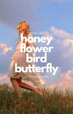 mật ngọt hoa thơm chim bay bướm lượn// au