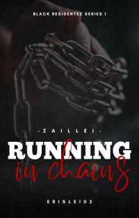 Running In Chains (Black Residentez Series #1) cover