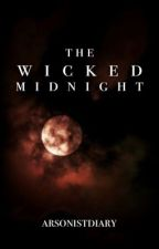 The Wicked Midnight (Tenebris) by ArsonistDiary