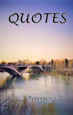 QUOTES (English) by Quincyy_