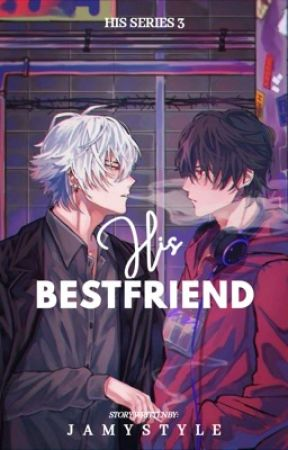 His Bestfriend by jamystyle