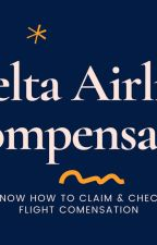 Delta Airlines Compensation by AirtravelInfo