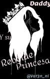 Daddy Y Su Rebelde Princesa cover