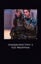 Unexpected \tmr x tw/ Newtmas by bloodyhellkillme