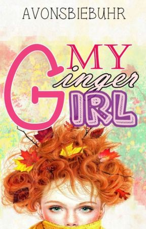 My Ginger Girl by AvonsBiebuhr