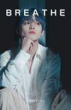 ʙʀᴇᴀᴛʜᴇ • ᴢʜᴏɴɢ ᴄʜᴇɴʟᴇ cover