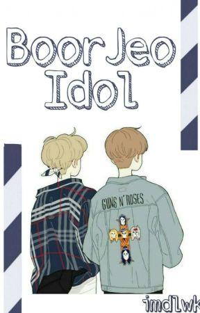 BoorJeo Idol [END] ✨✨ by imdlwk