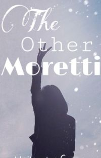 The Other Moretti- UNDER MAJOR EDITING cover