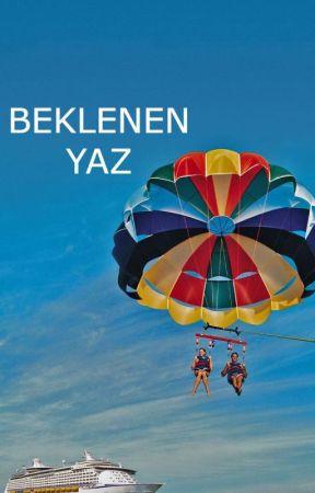 BEKLENEN YAZ by AyseeeeeS