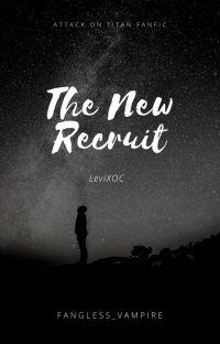 The New Recruit (LeviXOC) cover