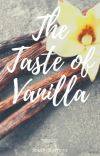 The Taste of Vanilla (Sander Sides Fanfiction) cover