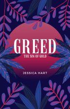 Greed by JessieTheMikaelson