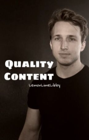 Quality Content ~Shayne x Reader~ by LemonLimeLibby