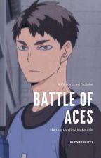 Battle Of Aces [Ushijima x Reader] by ediffwrites