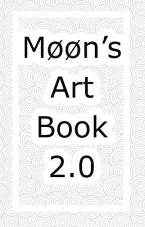 Møøn's Art Book 2.0 by Winterisbroken