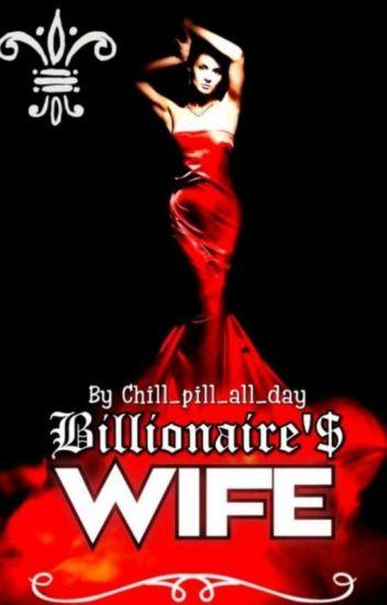 Billionaire's Wife✔