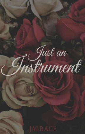 Just an Instrument by Jalrace