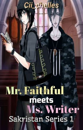 SAKRISTAN 1: Mr. Faithful meets Ms. Writer(Completed)  by Cii_chelles