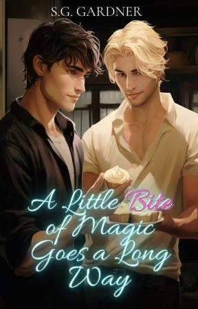 A Little Bite of Magic Goes a Long Way (boyxboy) by OwlieCat