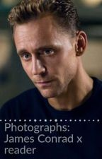 Photographs: James Conrad x reader (Completed) by MCU_Potter_221B