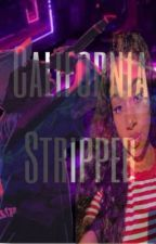 California Stripper  by xtremeamourr