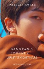 𝓑𝓪𝓷𝓰𝓽𝓪𝓷'𝓼 𝓙𝓸𝓾𝓻𝓷𝓮𝔂 : Army's Nightmare by PARKMIN_SWAEG