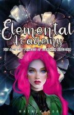 Elemental Academy:The Long Lost Princess of Elementia Kingdomia(On Going) by rainekai08