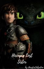 Hiccup's Lost Sister by HiccstridJelsaFan