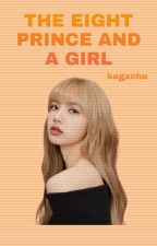 The Eight Prince and a Girl • Lisa and 97 Liners by elycezx_