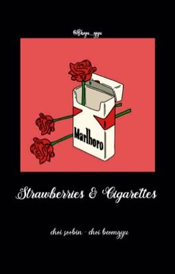 [SooGyu] Strawberries and Cigarettes