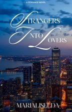 Stranger's into Lover's ( fontanilla girls series) novel 1 by Marialiselda
