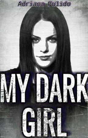 My Dark Girl by my_eidri