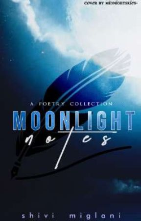 Moonlight Notes  by angelshiva