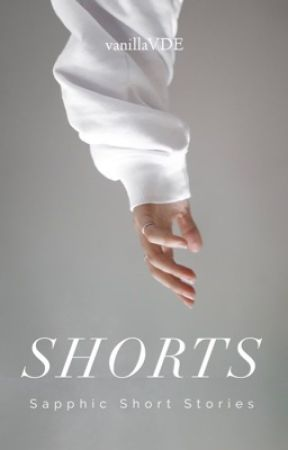SHORTS (gxg): Sapphic Short Stories by vanillaVDE