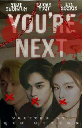 You're Next by kim_miyeonsii