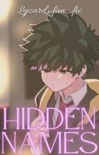 Hidden Names by lyzard_fan_fics