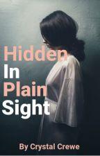 Hidden In Plain Sight // ✨Finn Shelby✨ by Its_Crystal_98