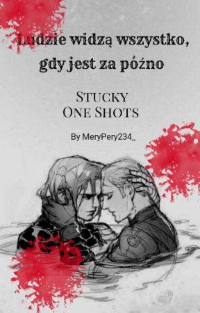 Ludzie widzą wszystko gdy jest za późno   Stucky   One Shots by MeryPery234_