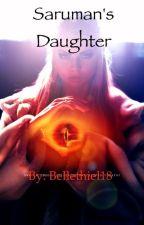 Saruman's Daughter by Bellethiel18