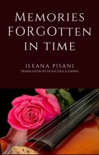 Memories forgotten in time by SilviaZanna7