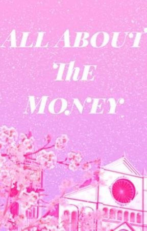 All About The Money [OHSHC x reader] by NoDecafAllowed
