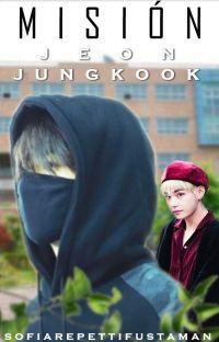 Misión Jeon JungKook cover