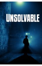 The unsolvable by AlrightyCL3V